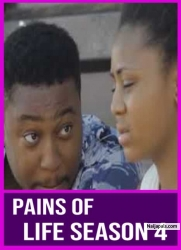PAINS OF LIFE SEASON 4