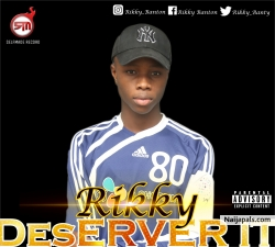 Deserve_it by Rikky