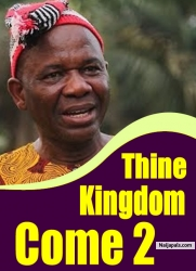 Thine Kingdom Come 2