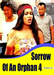 Sorrow Of An Orphan 4