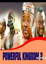 POWERFUL KINGDOM 2