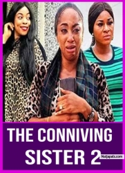 THE CONNIVING SISTER 2