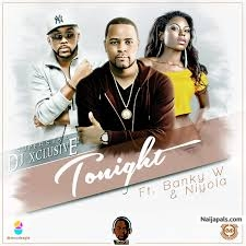 Tonight by Dj Exclusive ft Niyola & Banky W
