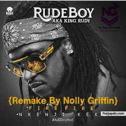 Rudeboy (Paul Psquare) – Fire Fire Instrumental {Remake By Nolly Griffin} by Nolly Griffin On Tha Beat