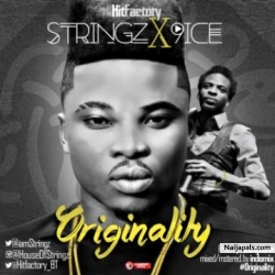 Originality by Stringz ft 9ice
