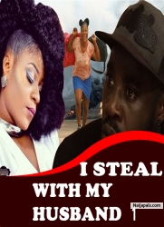 I STEAL WITH MY HUSBAND 1