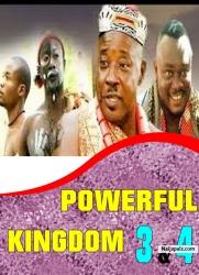 POWERFUL KINGDOM 3 & 4