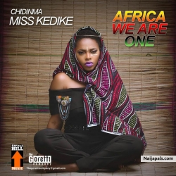 Africa We Are One by  Chidinma (Prod by Young D)