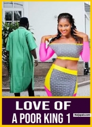 Love Of A Poor King 1