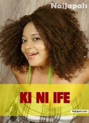 Ki Ni Ife