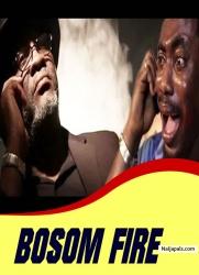 BOSOM FIRE