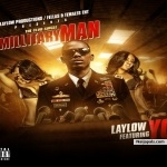 Military Man by Laylow Ft. YQ