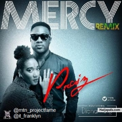 Mercy Remix by Praiz ft. Diana King