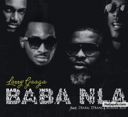 Instrumental - Larry gaaga by BABA NLA ft. BURNA BOY x D&#039 BANJ x 2BABA - prod. REAL MONEY STUDIO 07067375485 by BABA NLA X BURNA BOY X D'BANJ X 2BABA