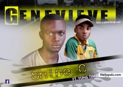 Genevieve by Shine C ft Yung timz