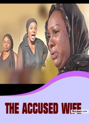 THE ACCUSED WIFE