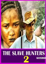 THE SLAVE HUNTERS 2