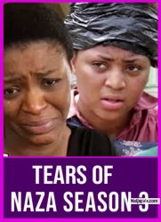 Tears Of Naza Season 3