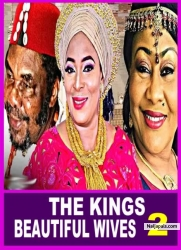 THE KINGS BEAUTIFUL WIVES 2
