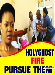 HOLYGHOST FIRE PURSUE THEM