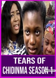 Tears Of Chidinma Season 1