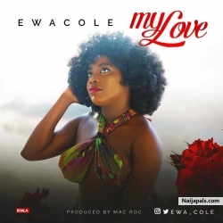 My Love by Ewa Cole