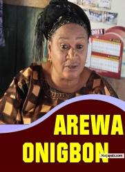 AREWA ONIGBON