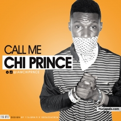 GO DOWN by Chi PRINCE ft AYOMIDE(AZONTO EGBA)