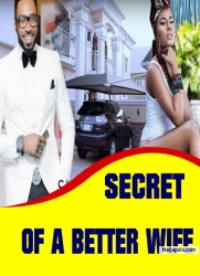 SECRET OF A BETTER WIFE