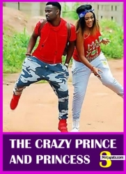 THE CRAZY PRINCE AND PRINCESS 3