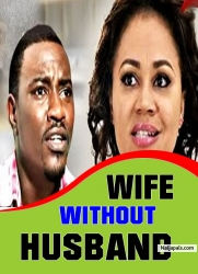 WIFE WITHOUT HUSBAND