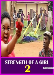 STRENGTH OF A GIRL 2