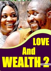 LOVE AND WEALTH 2