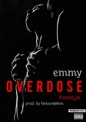 Emmy - Overdose - Mixed By Favourejekxs by Emmy