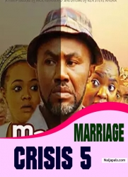 MARRIAGE CRISIS 5