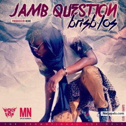 Jamb Question by BRISB (of L.O.S)