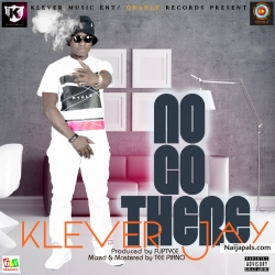 No Go There by Klever Jay