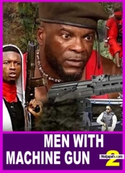 MEN WITH MACHINE GUN 2
