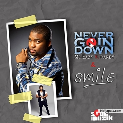 Never Going Down by Mo'Eazy ft. Darey