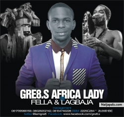 AFRICA LADY by GRE8.S FT FELLA  LAGBAJA