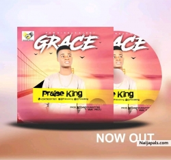 Grace by Praise King