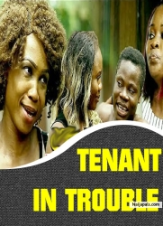 TENANT IN TROUBLE