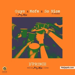 So Nice by Dprince ft. Wizkid