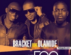 Ego (remix) by Bracket featuring Olamide