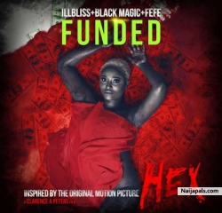 Funded (Radio Edit) by Illbliss, Blackmagic, Fefe
