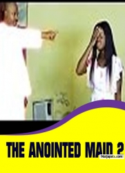 THE ANOINTED MAID 2