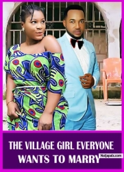 THE VILLAGE GIRL EVERYONE WANTS TO MARRY