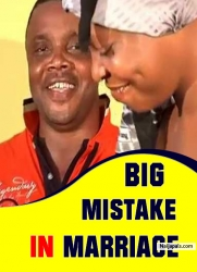 BIG MISTAKE IN MARRIAGE