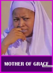 MOTHER OF GRACE