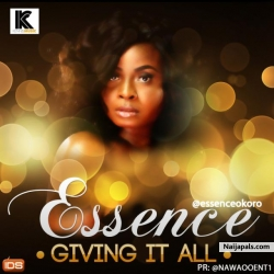 Giving It All by Essence
